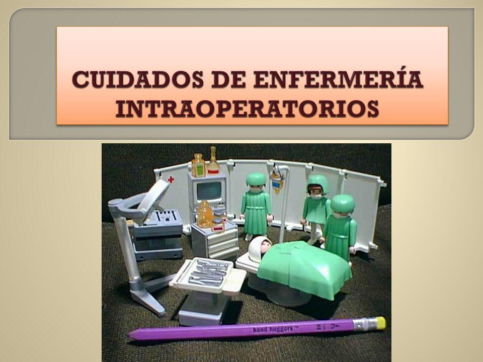 CUIDADOS DE ENFERMERÍA INTRAOPERATORIOS