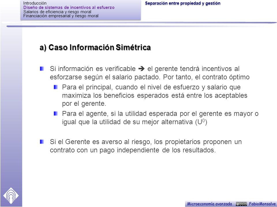 a) Caso Información Simétrica