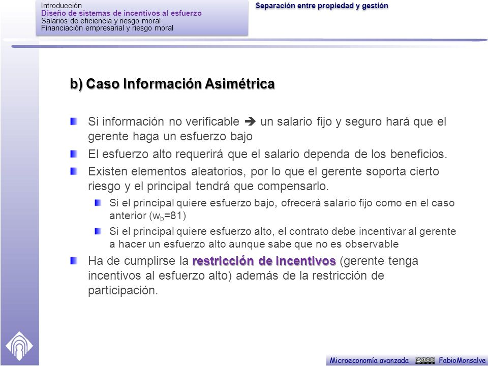 b) Caso Información Asimétrica