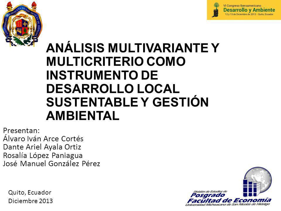 ANÁLISIS MULTIVARIANTE Y MULTICRITERIO COMO INSTRUMENTO DE DESARROLLO LOCAL SUSTENTABLE Y GESTIÓN AMBIENTAL