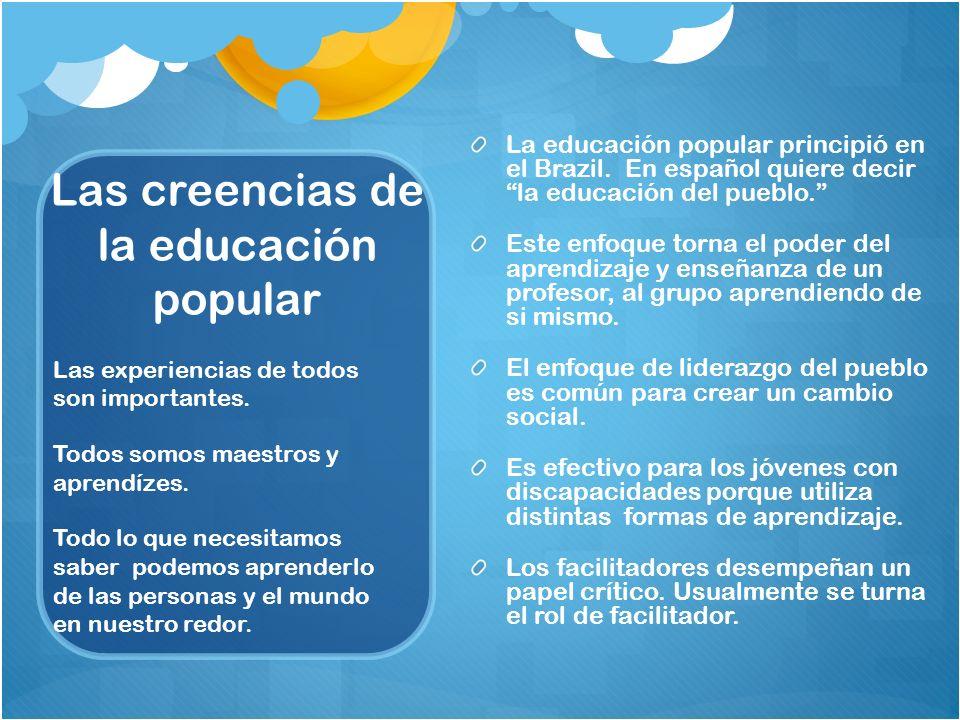 Las creencias de la educación popular