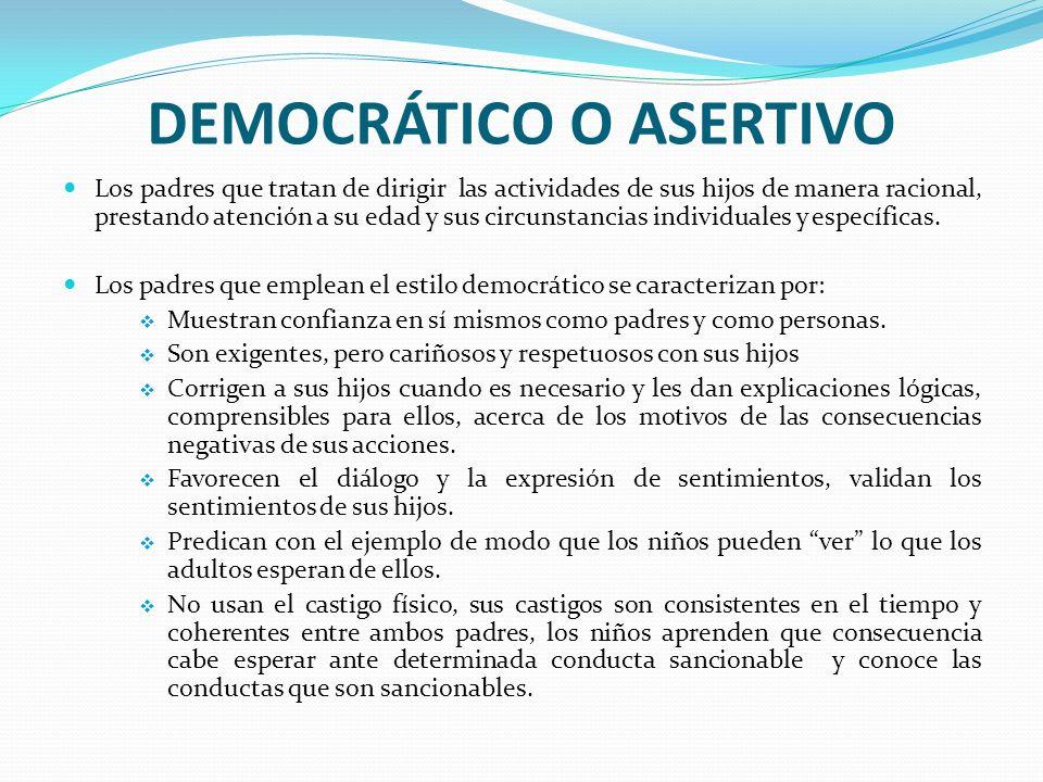 DEMOCRÁTICO O ASERTIVO