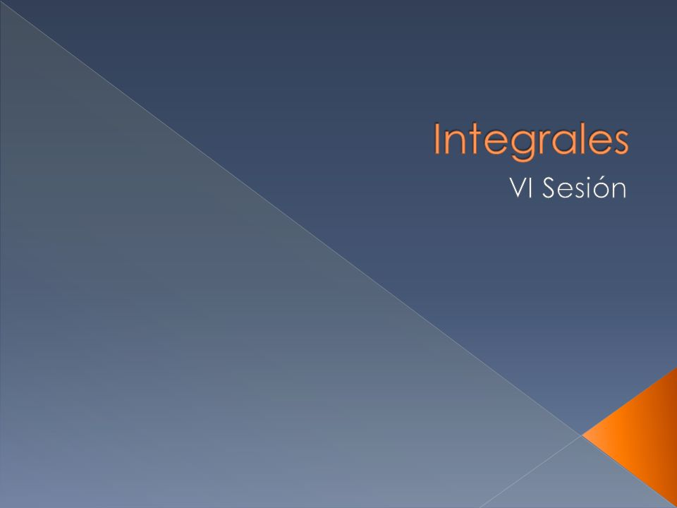 Integrales VI Sesión