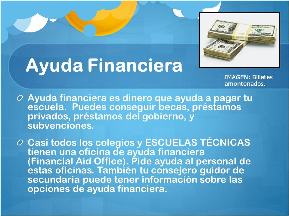 Ayuda Financiera IMAGEN: Billetes amontonados.