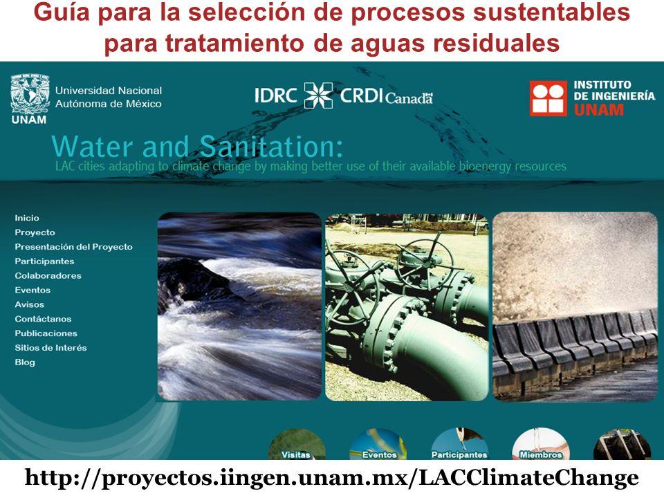 Guía para la selección de procesos sustentables para tratamiento de aguas residuales