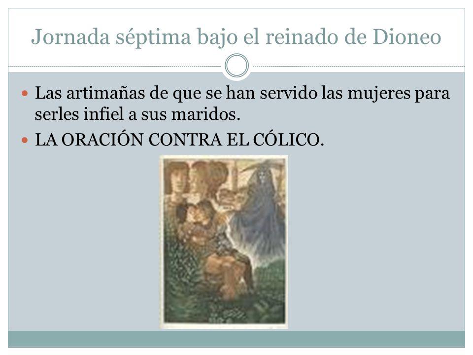 Jornada séptima bajo el reinado de Dioneo