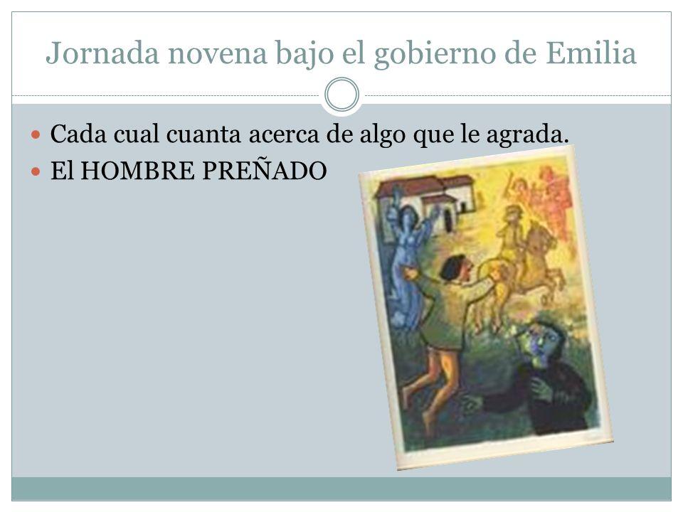 Jornada novena bajo el gobierno de Emilia