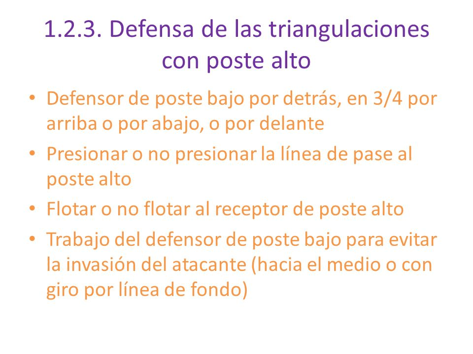 Defensa de las triangulaciones con poste alto