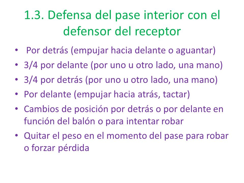 1.3. Defensa del pase interior con el defensor del receptor