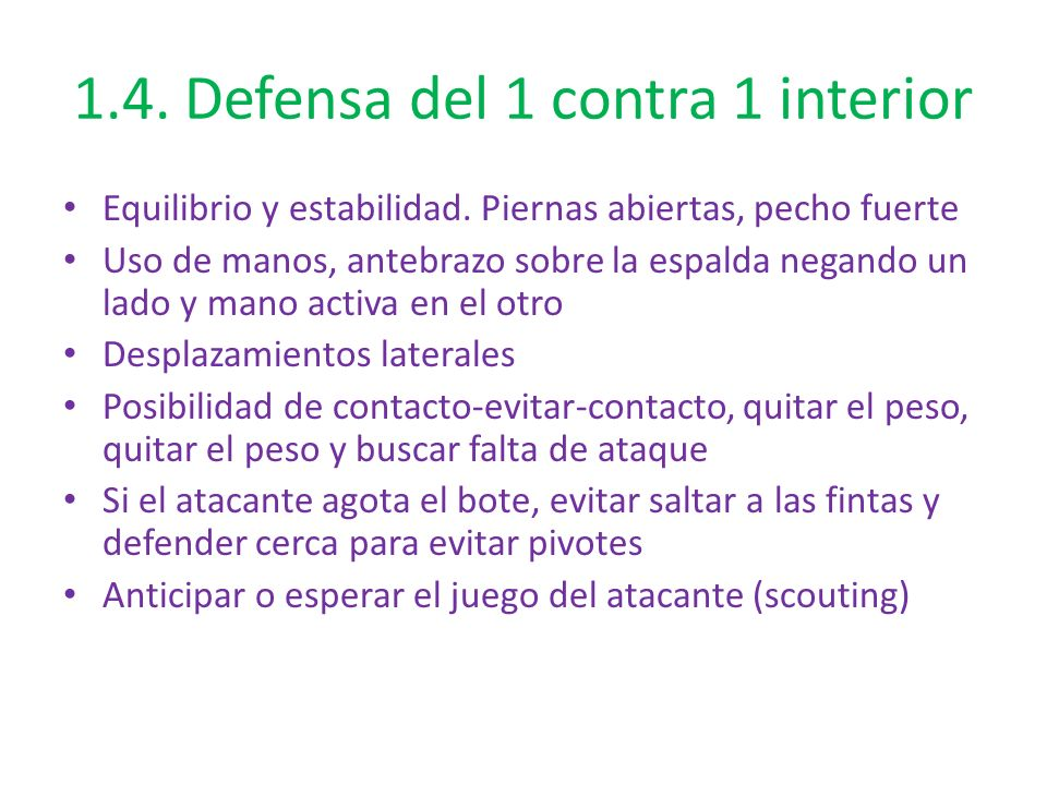 1.4. Defensa del 1 contra 1 interior