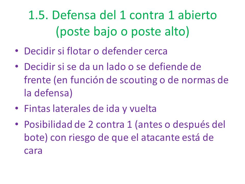 1.5. Defensa del 1 contra 1 abierto (poste bajo o poste alto)