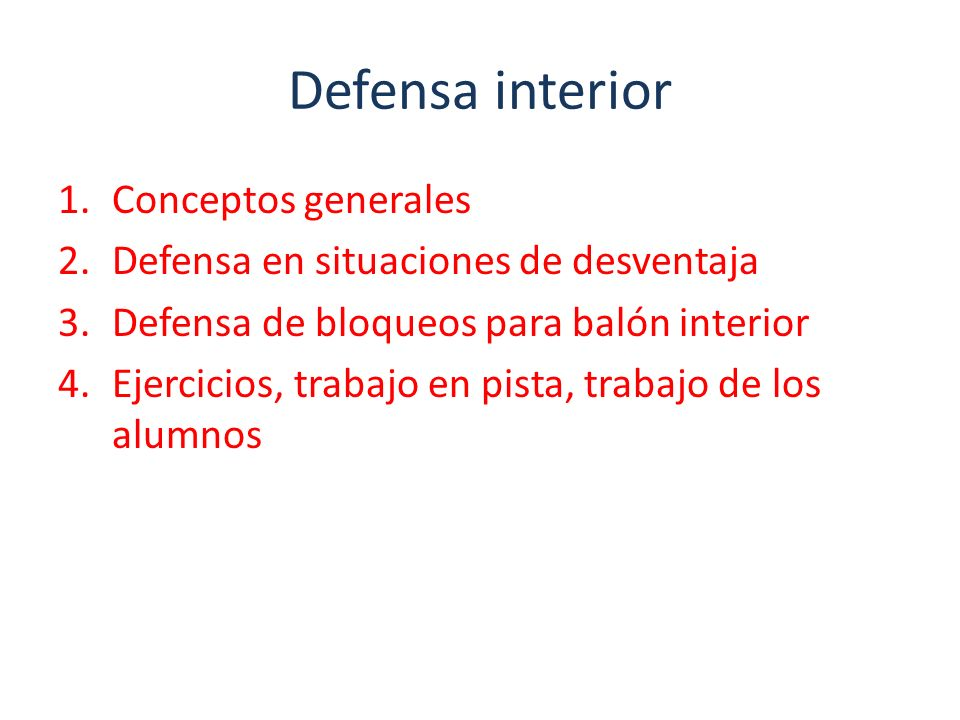 Defensa interior Conceptos generales