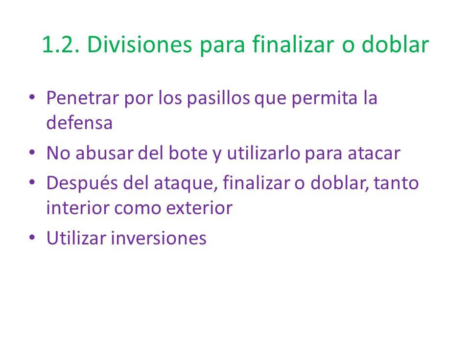 1.2. Divisiones para finalizar o doblar