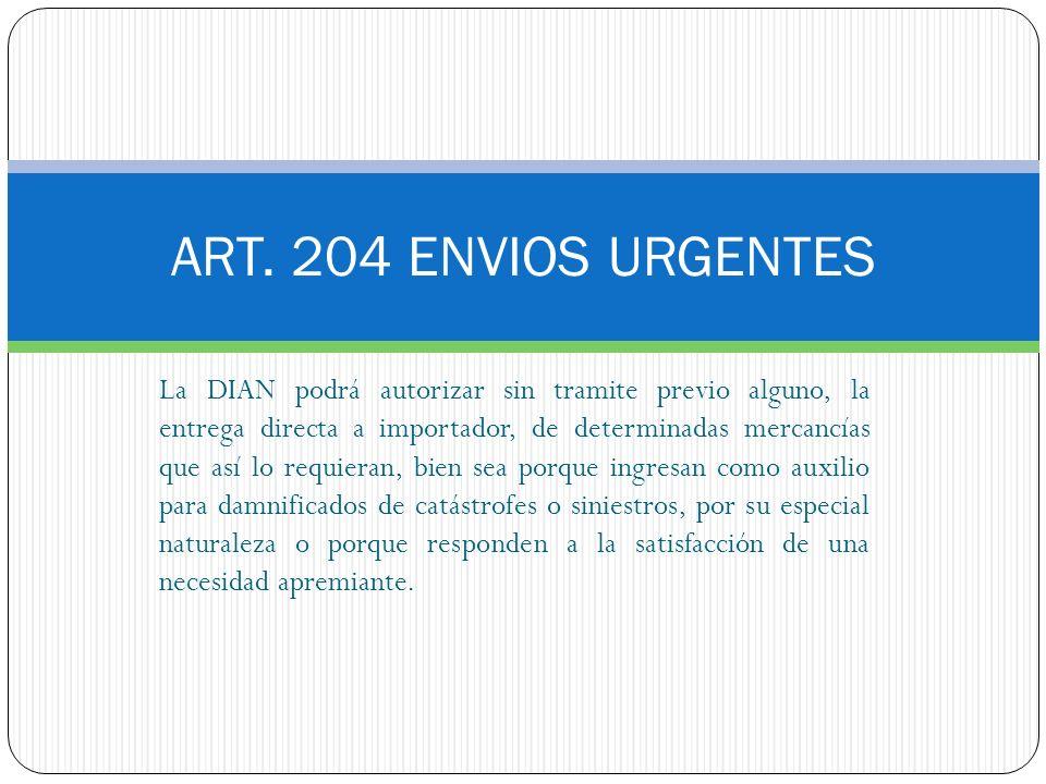 ART. 204 ENVIOS URGENTES
