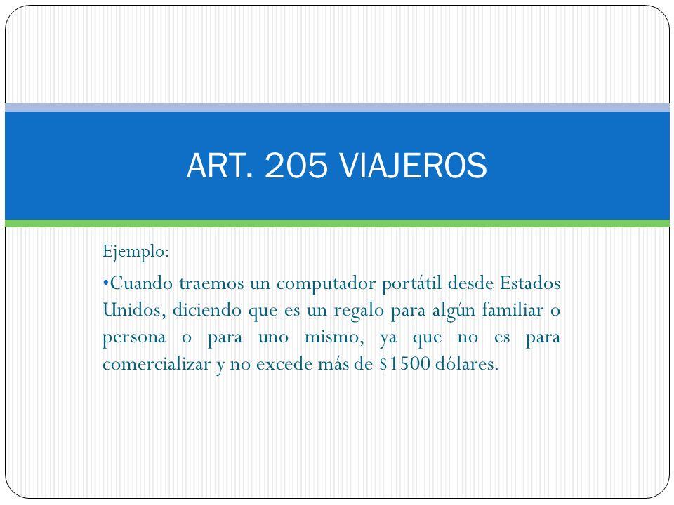 ART. 205 VIAJEROS Ejemplo: