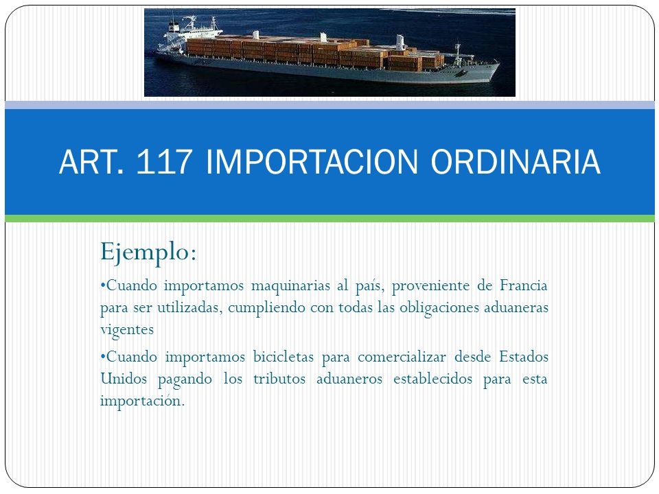 ART. 117 IMPORTACION ORDINARIA
