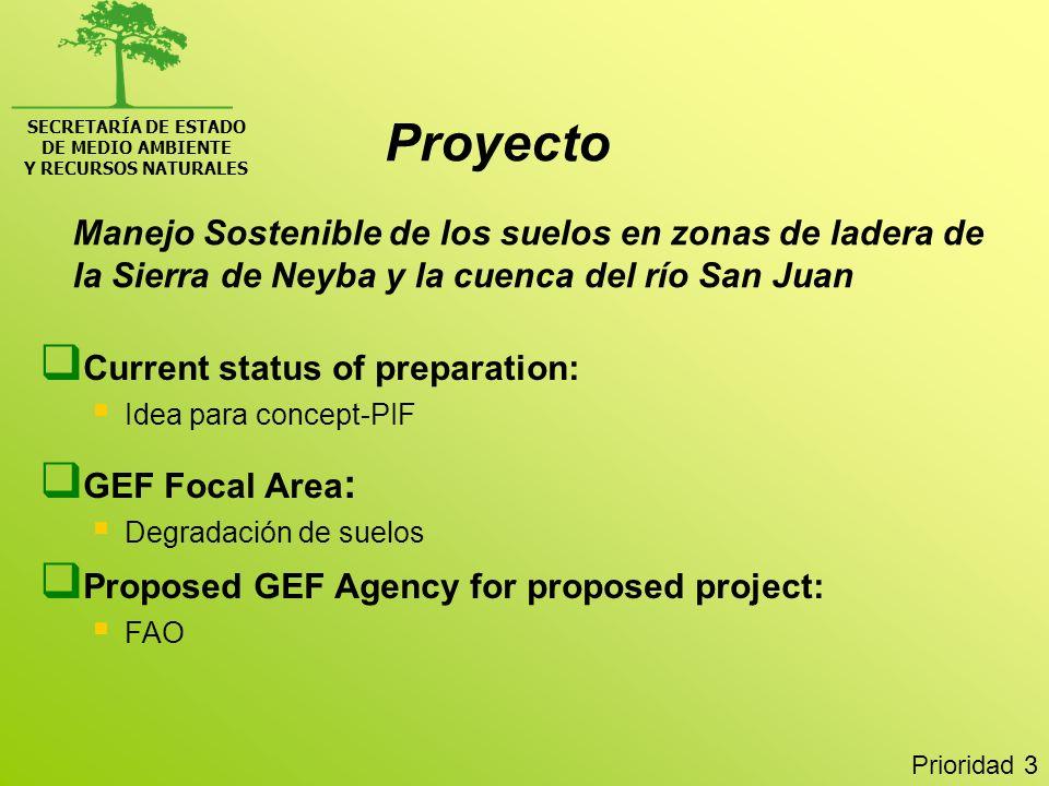 SECRETARÍA DE ESTADO DE MEDIO AMBIENTE. Y RECURSOS NATURALES. Proyecto.