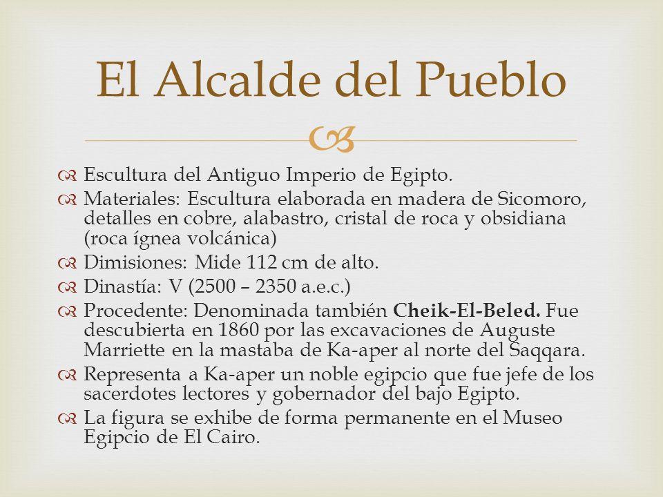 El Alcalde del Pueblo Escultura del Antiguo Imperio de Egipto.