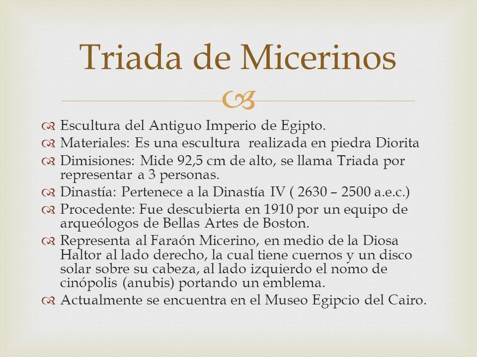 Triada de Micerinos Escultura del Antiguo Imperio de Egipto.