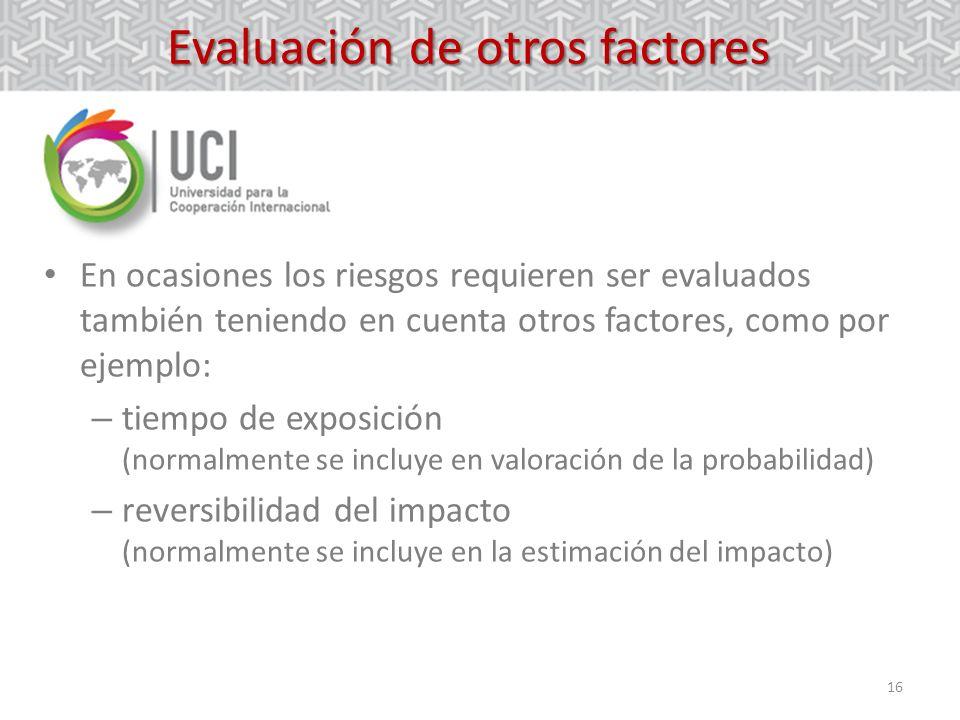 Evaluación de otros factores
