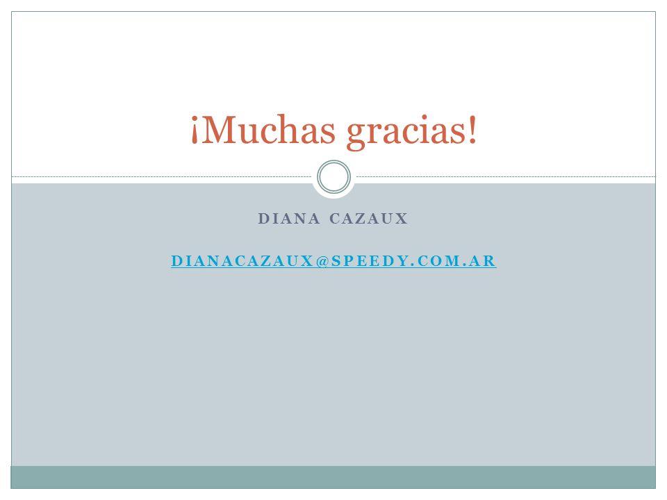 Diana Cazaux dianacazaux@speedy.com.ar