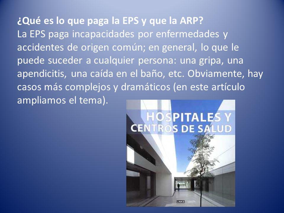 ¿Qué es lo que paga la EPS y que la ARP