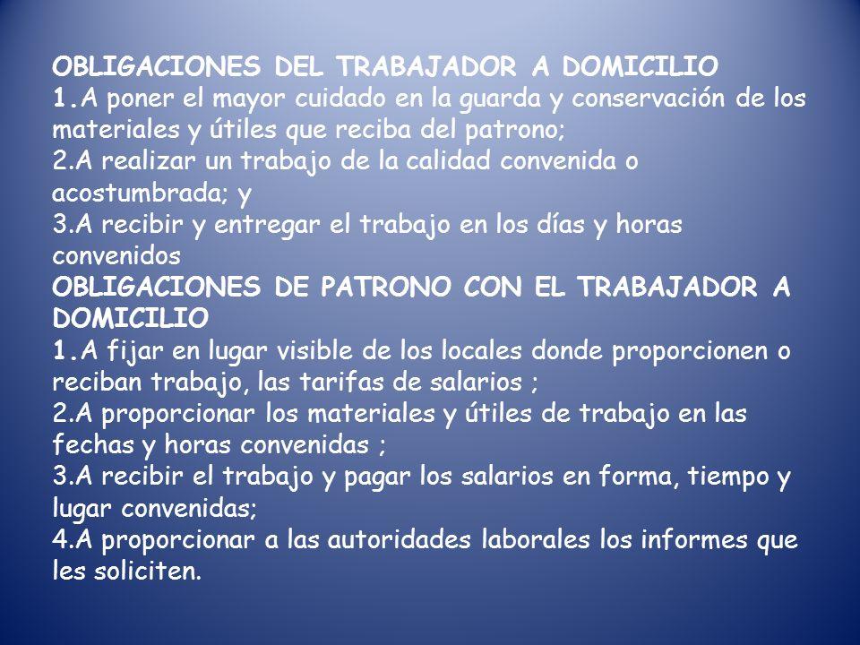OBLIGACIONES DEL TRABAJADOR A DOMICILIO 1