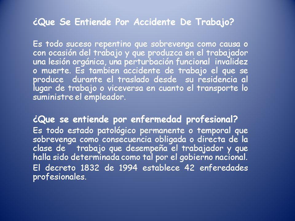 ¿Que Se Entiende Por Accidente De Trabajo