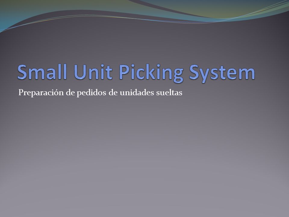 Small Unit Picking System