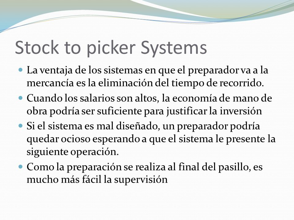 Stock to picker Systems