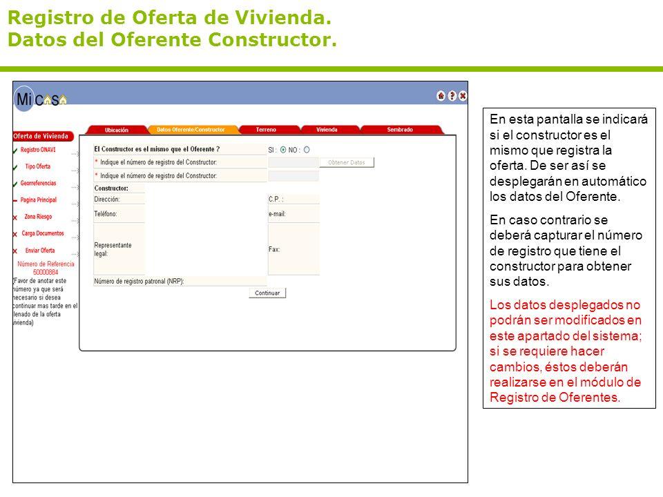 Registro de Oferta de Vivienda. Datos del Oferente Constructor.