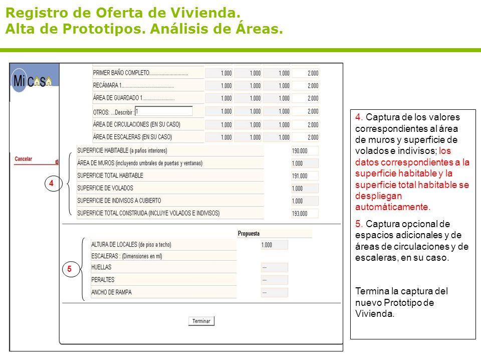 Registro de Oferta de Vivienda. Alta de Prototipos. Análisis de Áreas.