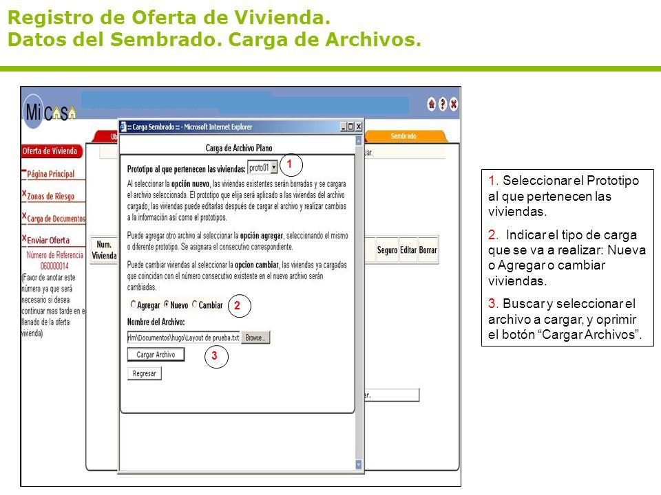 Registro de Oferta de Vivienda. Datos del Sembrado. Carga de Archivos.