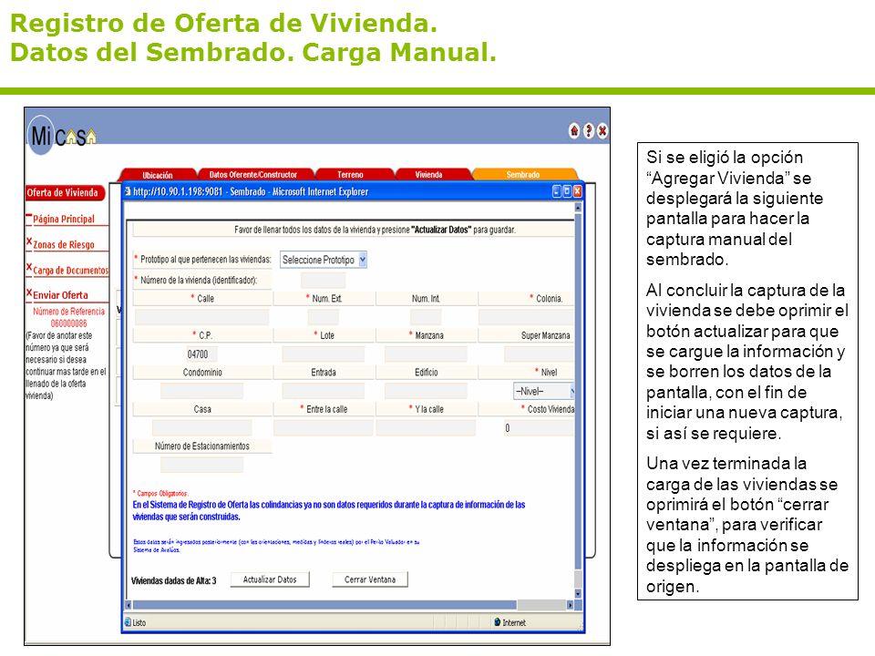Registro de Oferta de Vivienda. Datos del Sembrado. Carga Manual.