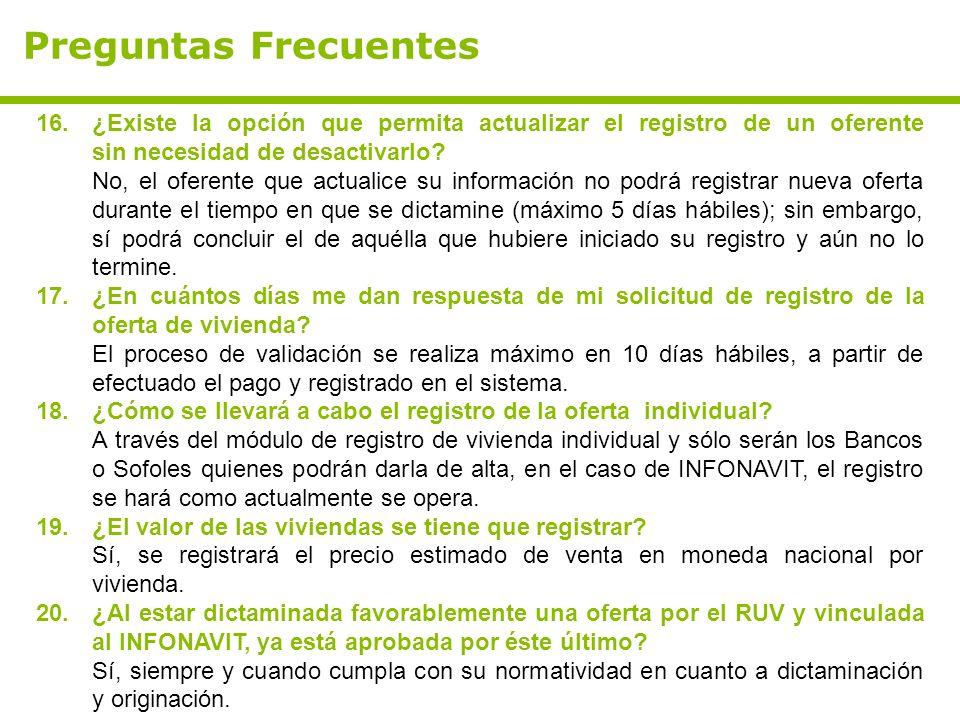 Preguntas Frecuentes ¿Existe la opción que permita actualizar el registro de un oferente sin necesidad de desactivarlo
