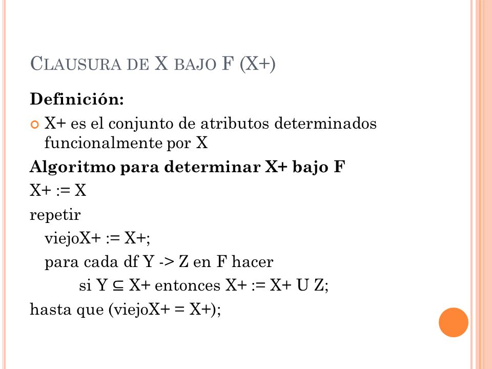 Clausura de X bajo F (X+)