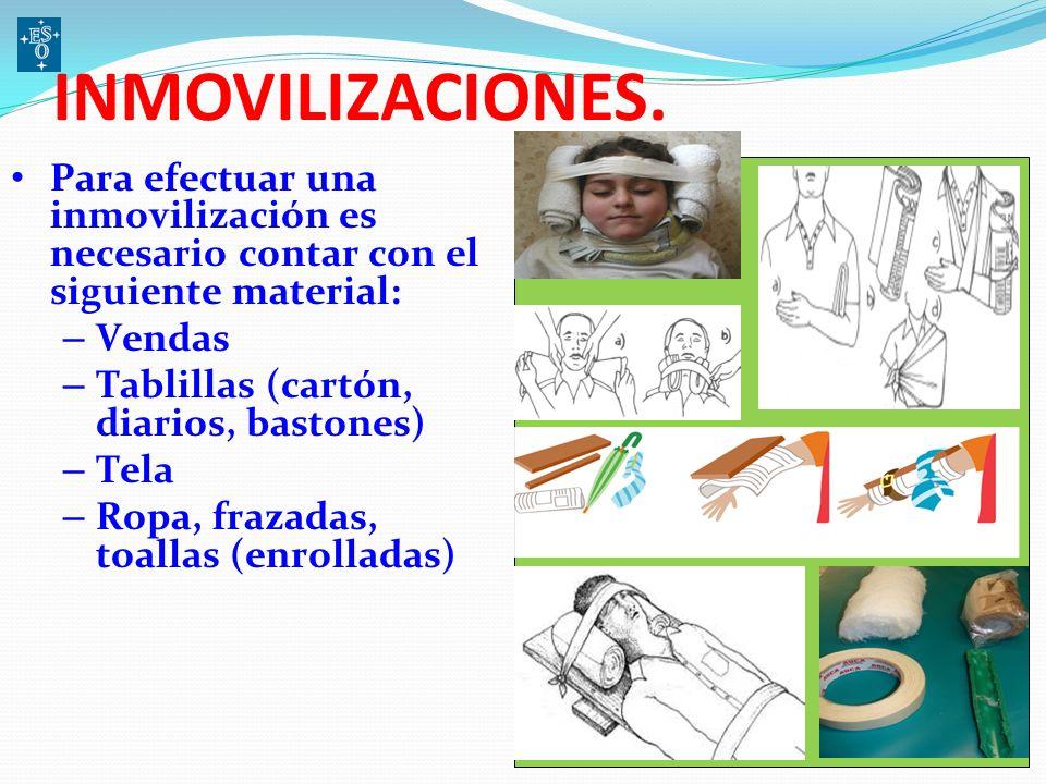 INMOVILIZACIONES. Para efectuar una inmovilización es necesario contar con el siguiente material: Vendas.