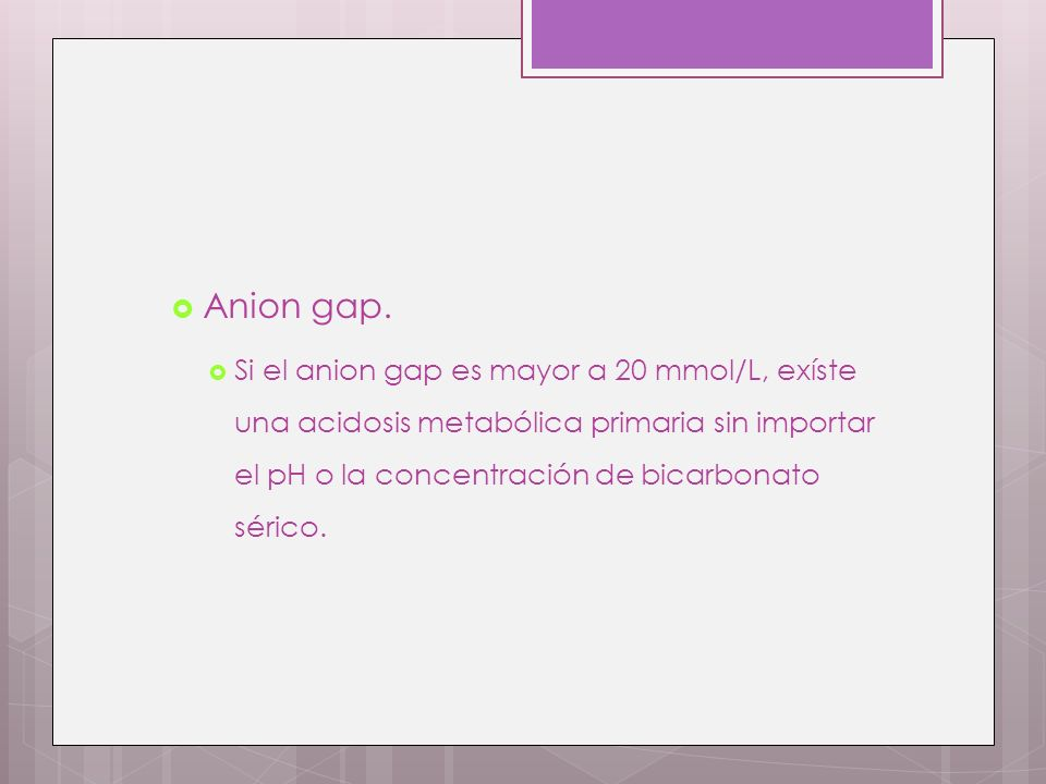 Anion gap.