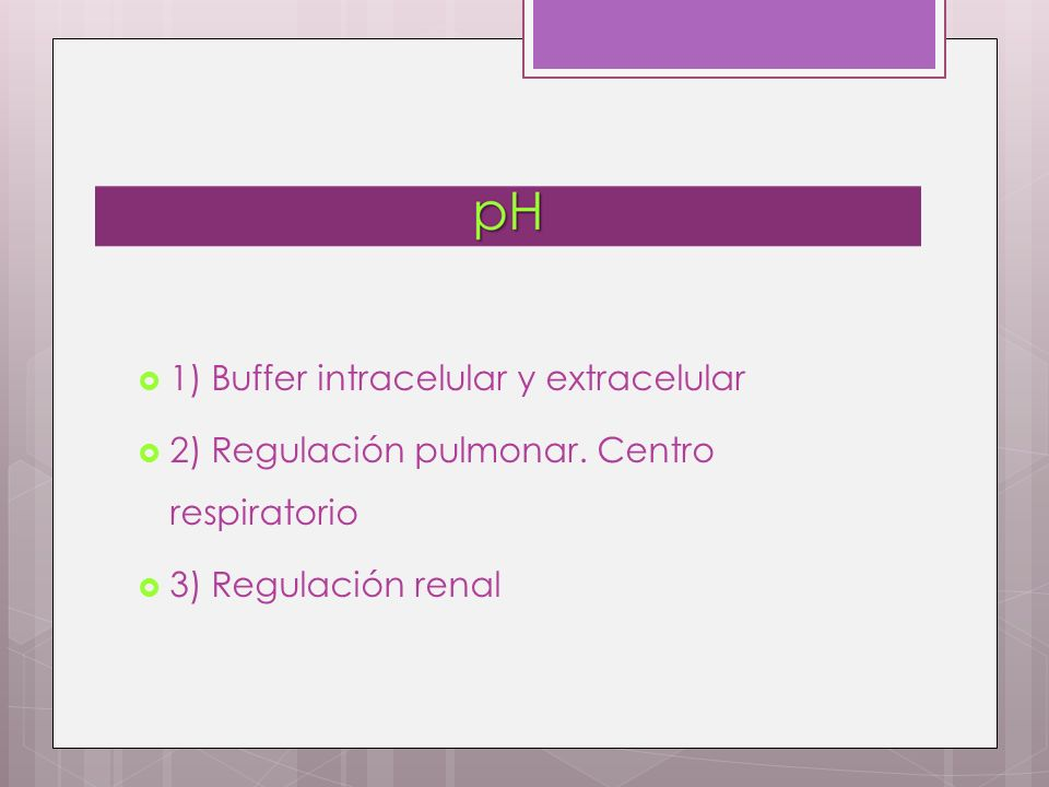 1) Buffer intracelular y extracelular