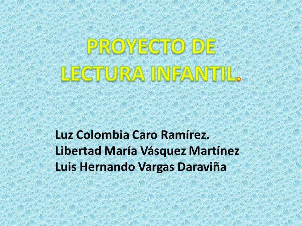 PROYECTO DE LECTURA INFANTIL.