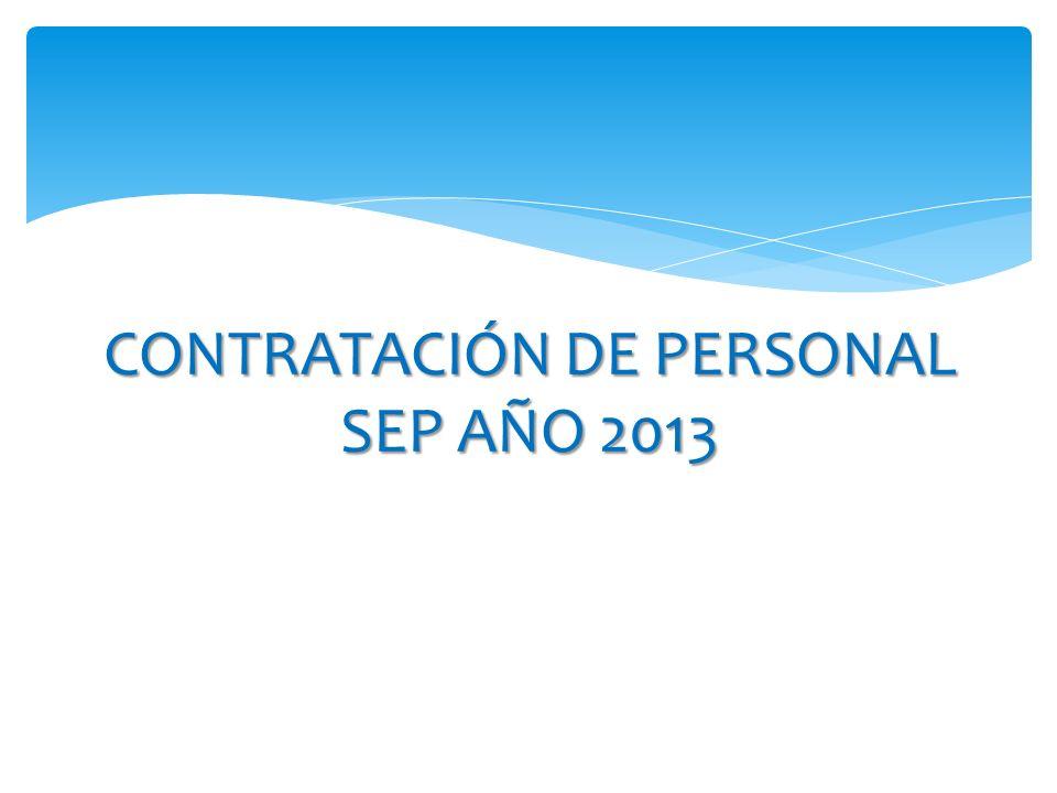 CONTRATACIÓN DE PERSONAL SEP AÑO 2013