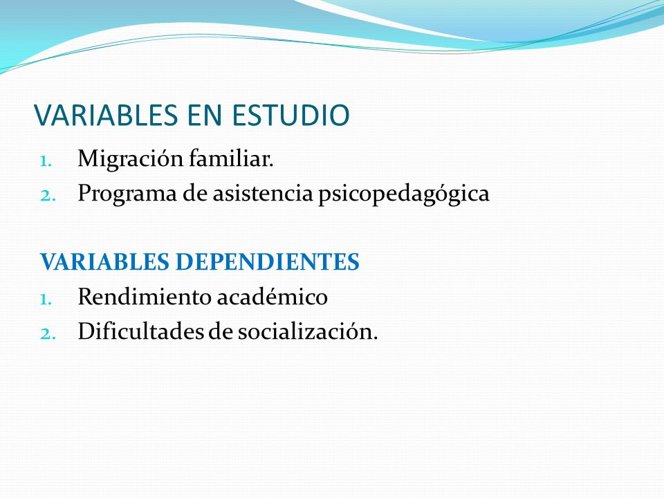 VARIABLES EN ESTUDIO Migración familiar.