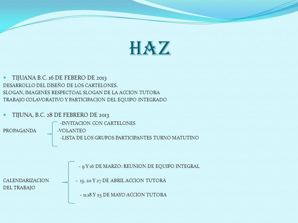 HAZ TIJUANA B.C. 16 DE FEBERO DE 2013