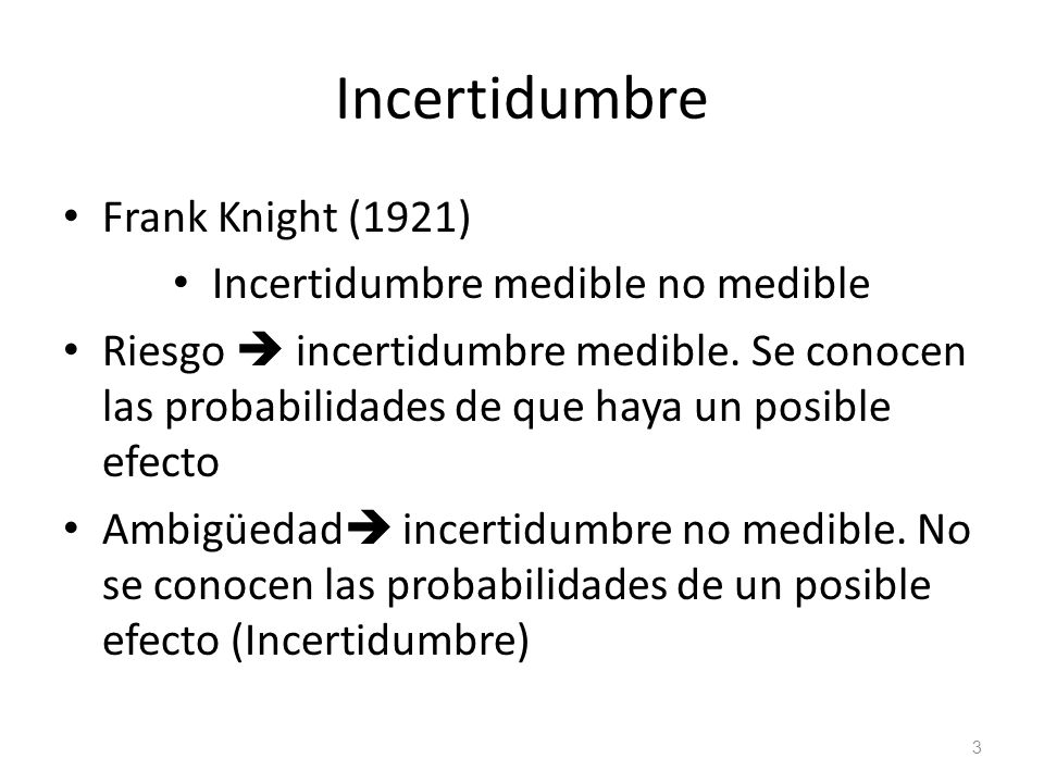 Incertidumbre medible no medible