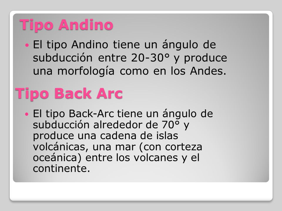 Tipo Andino Tipo Back Arc