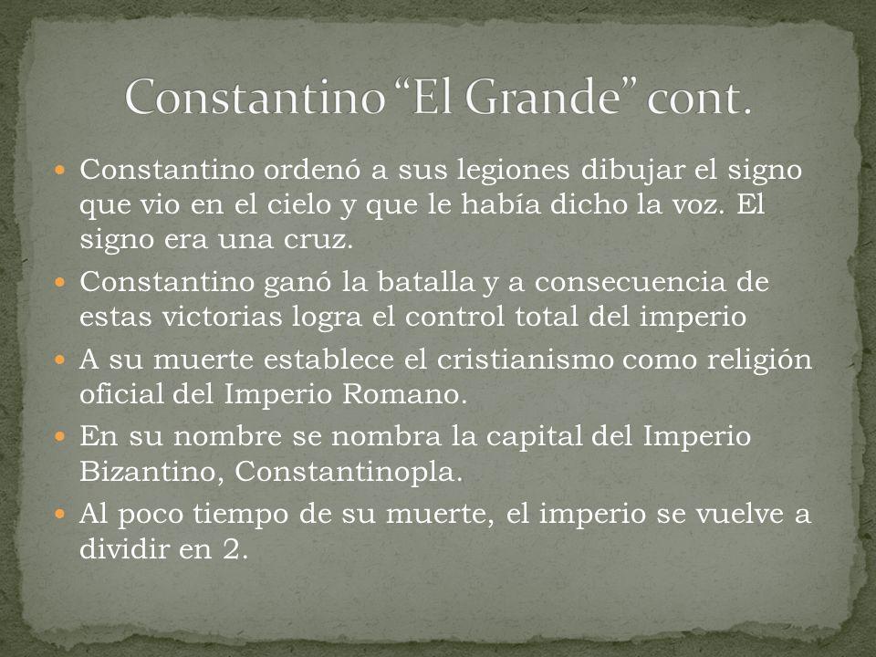 Constantino El Grande cont.