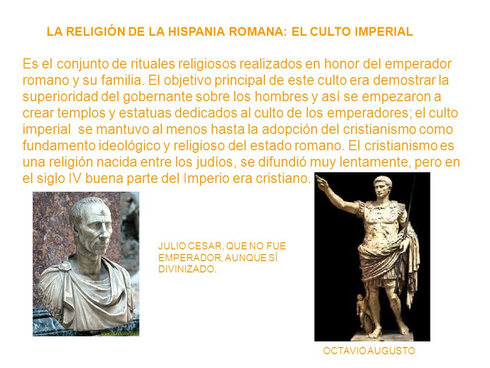 LA RELIGIÓN DE LA HISPANIA ROMANA: EL CULTO IMPERIAL