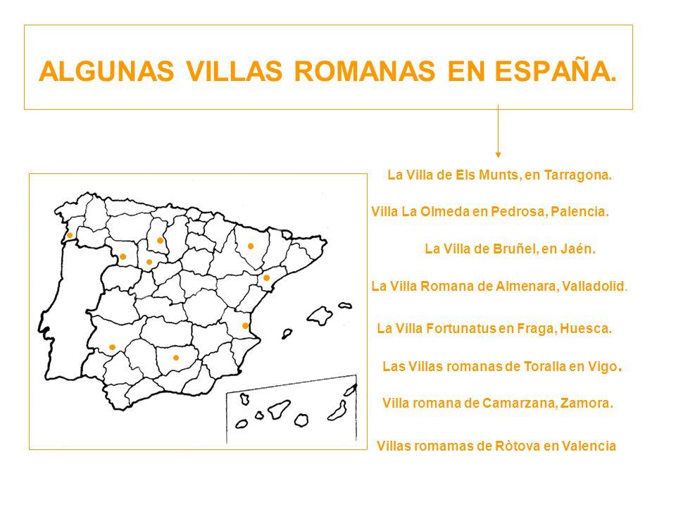 ALGUNAS VILLAS ROMANAS EN ESPAÑA.