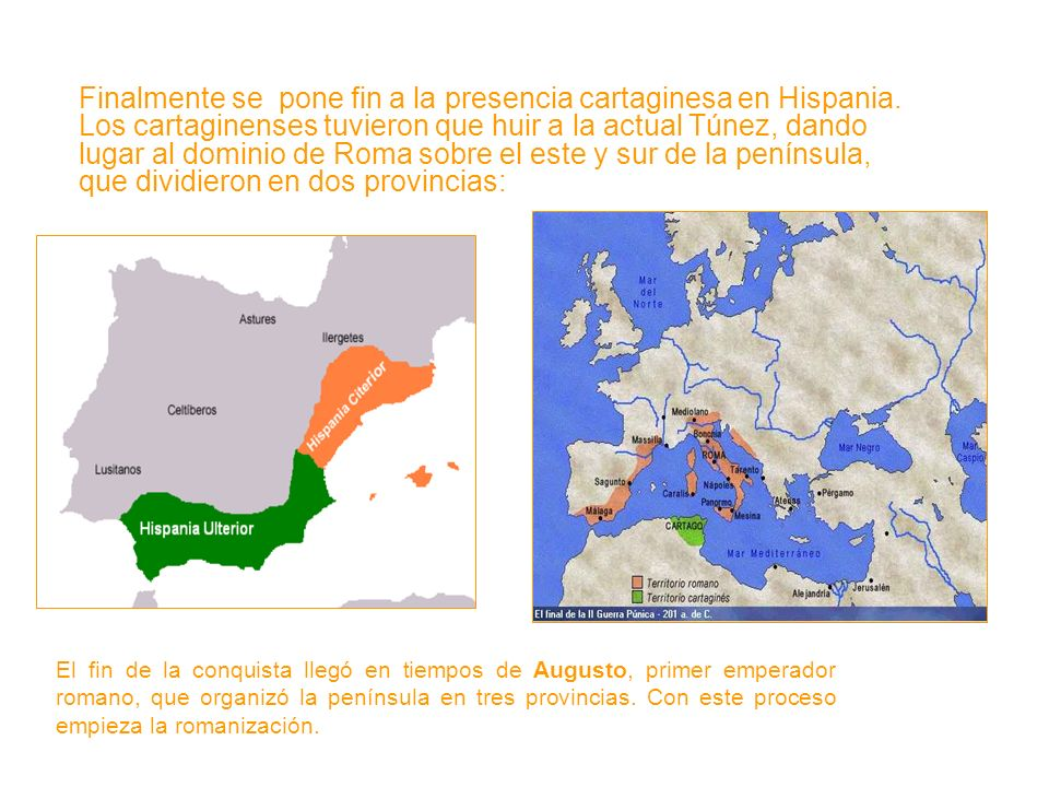 Finalmente se pone fin a la presencia cartaginesa en Hispania