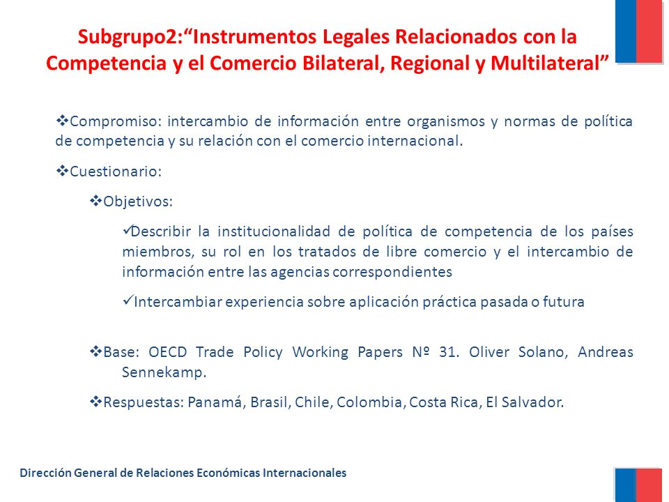 Subgrupo2: Instrumentos Legales Relacionados con la Competencia y el Comercio Bilateral, Regional y Multilateral
